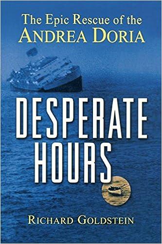 Amazon.com: Desperate Hours: The Epic Rescue of the Andrea ...
