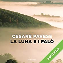 La luna e i falò Audiobook by Cesare Pavese Narrated by Pietro Ragusa