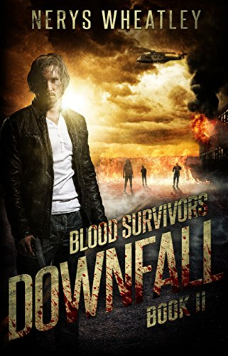 Downfall (Blood Survivors Book 2)