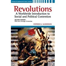 Revolutions: A Worldwide Introduction to Political and Social Change by Stephen K. Sanderson (2010-01-30)