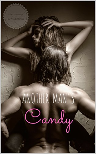 Another Man's Candy: A Smut Stash Single