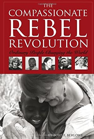 The Compassionate Rebel Revolution