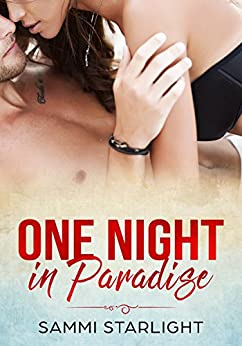 One Night in Paradise by [Starlight, Sammi]