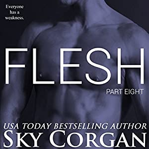 Flesh, Part Eight Audiobook