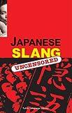 Japanese Slang, Peter Constantine, 4900737038