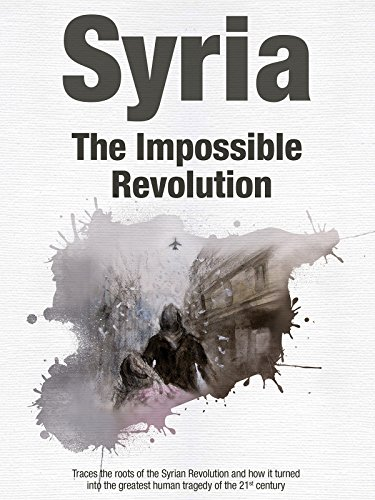 Syria - The Impossible ()