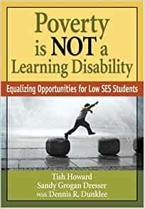 Poverty Is NOT a Learning Disability: Equalizing