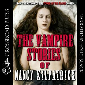 The Vampire Stories of Nancy Kilpatrick Audiobook
