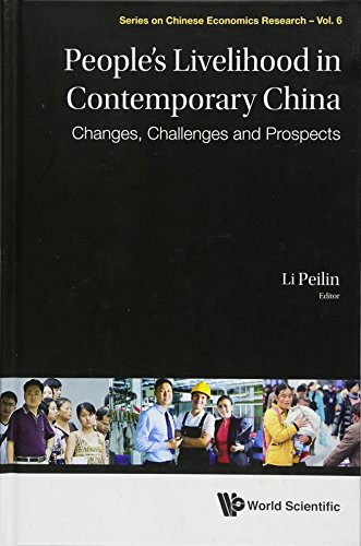 People's Livelihood in Contemporary China: Changes, Challenges and Prospects (Series on Chinese Economics Research)