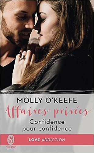 keefe - Affaires privées - Tome 2 : Confidence pour confidence de Molly O'Keefe 51yC2u730zL._SX307_BO1,204,203,200_