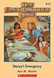 Stacey's Emergency (Baby-Sitters Club, 43) by Ann M. Martin front cover