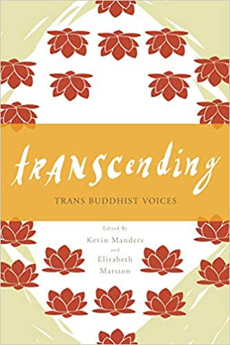 Transcending Trans Buddhist Voices Kevin Manders