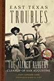 East Texas Troubles: The Allred Rangers  Cleanup of San Augustine