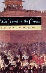 The Raj Quartet, Volume 1: The Jewel in the Crown (Phoenix Fiction)