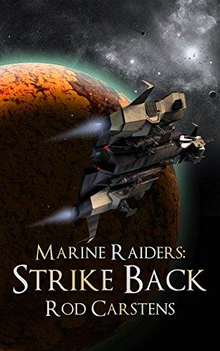 Marine Raiders: Strike Back (Blood War Book 2) (Strike Rods)