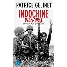 Indochine 1946-1954 (Histoire - Essais et Documents) (French Edition)