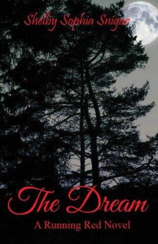 The Dream: A Running Red Novel (Volume 1) pdf epub
