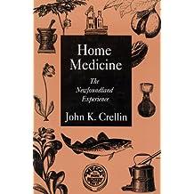 Home Medicine: The Newfoundland Experience