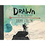 Drawn: The Art of Ascent by Jeremy Collins (2015-05-15)