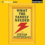 What the Family Needed | Steven Amsterdam
