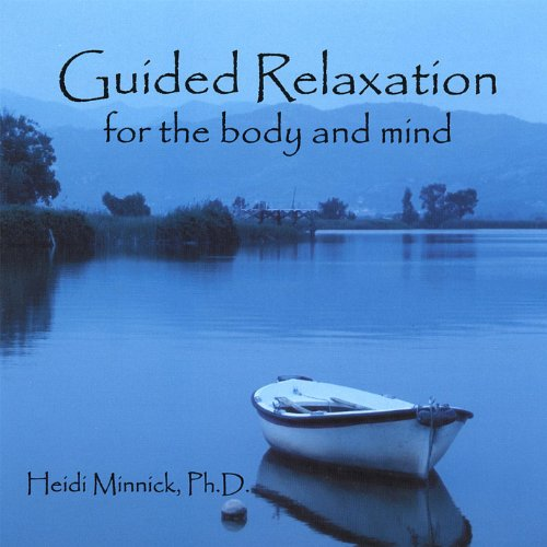 Guided Relaxation for the Body...