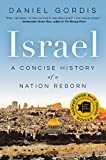 "Winner of the Jewish Book of the Year Award      The first comprehensive yet accessible history of the state of Israel from its inception to present day, from Daniel Gordis, ""one of the most respected Israel analysts"" (The Forward) living and..."