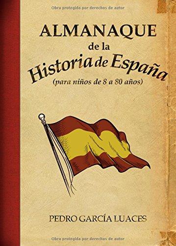 Almanaque de Historia de España (Ensayo) Tapa dura – 1 oct 2010 Pedro García Luaces Ciudadela Libros 8496836746 19365523