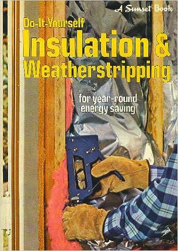 Do it yourself insulation weatherstripping amazon books solutioingenieria Choice Image