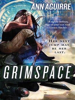 Grimspace (Sirantha Jax series Book 1) by [Aguirre, Ann]