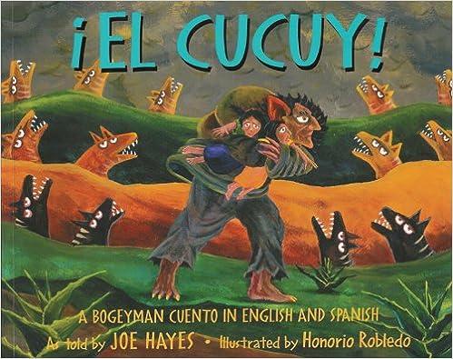 Libros electrónicos gratis para Amazon Kindle descargar El Cucuy!: A Bogeyman Cuento In English And Spanish = The Boogeyman PDF 0938317547