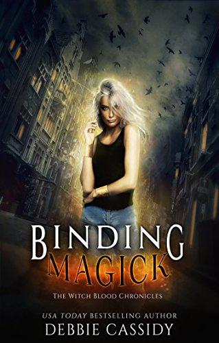 Debbie Cassidy Binding Magick