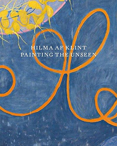 Hilma af Klint: Painting the Unseen PDF