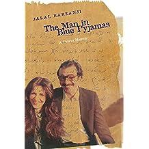 The Man in Blue Pyjamas: A Prison Memoir (Wayfarer)