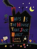 Book cover from This Is the House That Jack Built by Simms Taback