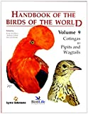 img - for Handbook of the Birds of the World. Volume 9: Cotingas to Pipits and Wagtails. book / textbook / text book