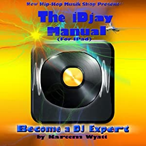 The iDjay Manual Audiobook