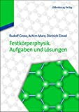Festkörperphysik. Aufgaben und Lösungen