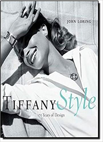 Tiffany Style 170 Years Of Design John Loring 9780810972933