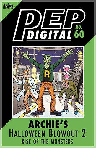 PEP Digital #60: Archie's Halloween Blowout 2 Rise of the Monsters -