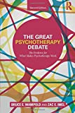 The Great Psychotherapy Debate: The Evidence for What Makes Psychotherapy Work