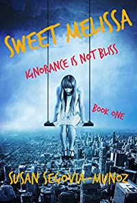 Sweet Melissa by Susan Segovia-Munoz ebook deal