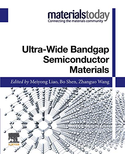 Ultra-wide Bandgap Semiconductor Materials (Materials Today)