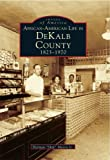 African-American Life in Dekalb County, Herman S. Mason, 0738500348