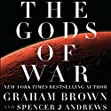 The Gods of War Audiobook by Graham Brown, Spencer J Andrews Narrated by Barry Campbell