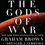 The Gods of War | Graham Brown,Spencer J Andrews