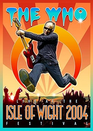 The Who - Live At The Isle Of Wight Festival 2004 (United Kingdom - Import)
