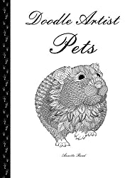 Doodle Artist - Pets: A colouring book for grown ups