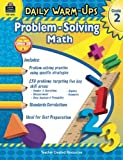 Daily Warm-Ups: Problem Solving Math Grade 2 (Daily Warm-Ups: Word Problems)