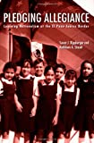 Pledging Allegiance, Susan J. Rippberger and Kathleen A. Staudt, 0415934915
