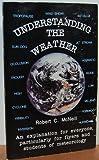 Understanding the Weather, McNeill, Robert C., 0962378186